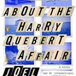 Review of The Truth About The Harry Quebert Affair by Joel Dicker