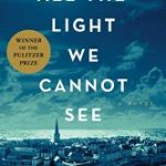 Review of All the light we cannot see by Anthony Doerr