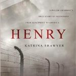 Review of Henry by Katrina Shawver