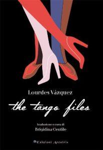 the-tango-files-lourdes-vasquez-cover