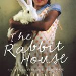 Review of The Rabbit House by Laura Alcoba