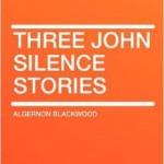 Translation sample: Three John Silence Stories by Algernon Blackwood